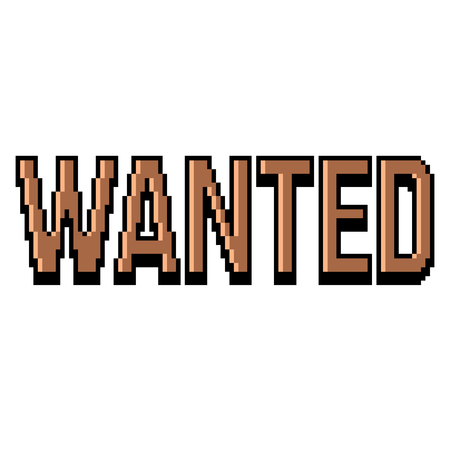 Pixel art wanted text detailed illustration isolated vector