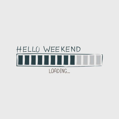Hello Weekend loading progress Bar. Banco de Imagens - 79832251