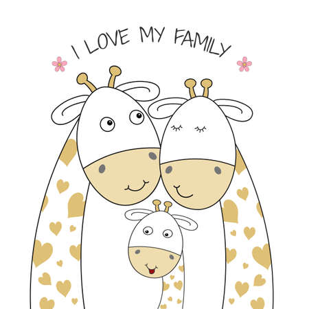 Happy Family of giraffes, mom, dad and baby giraffe. I love my family. Best friends. Can be used as image for t-shirt.