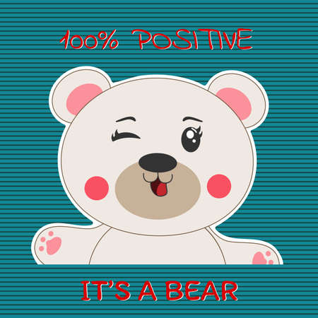Cute cartoon positive baby bear smiling cheerfully. Modern flat poster for prints, kids cards, t-shirts and other. Vector illustration. Greeting card.
