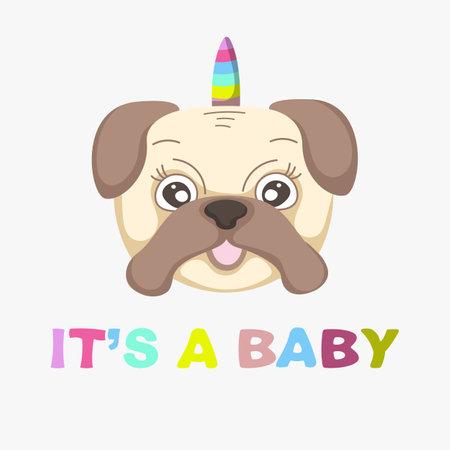 Cute face unicorn baby dog pug.