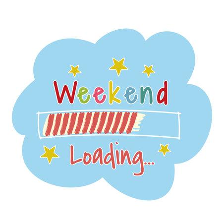 Cartoon Weekend loading progress bar isolated on a white background.
