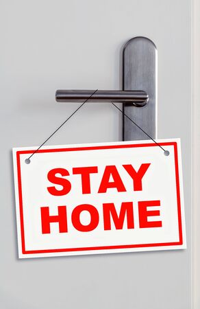 Door with an stay home sign