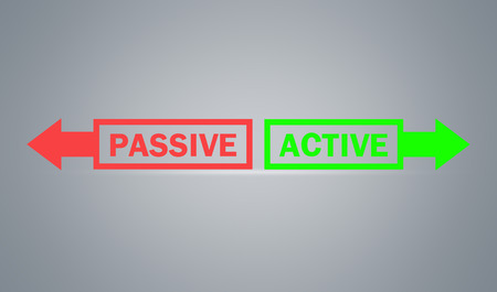 Passive or active text with arrows. Business concept