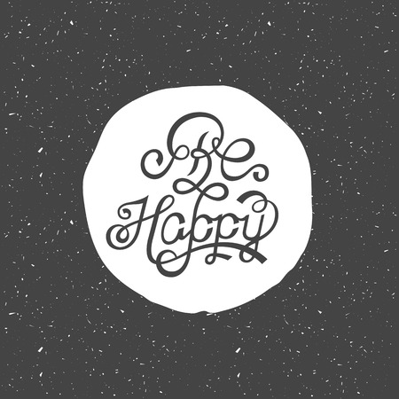 be happy: Be Happy - unique design elements isolated on white background.