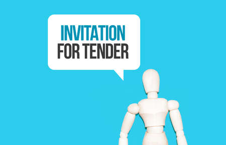 The wooden man and white cloud with text INVITATION FOR TENDER. The content of the lettering has implications for business concept and marketing.