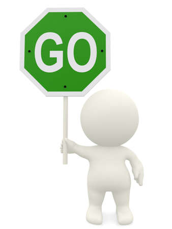 to go: 3D man holding a go sign  - isolated  over a white background