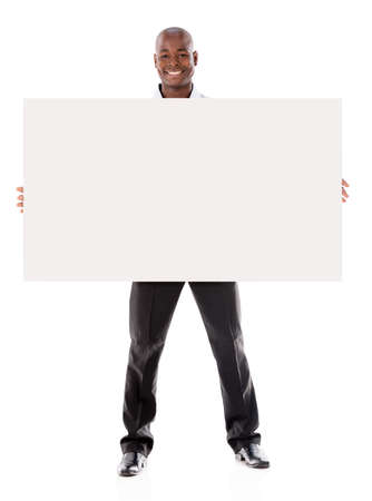 a placard: Business man holding  a banner ad - isolated over a white background