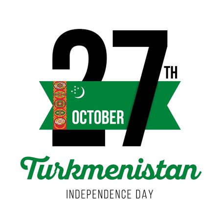 Congratulatory design for October 27, Turkmenistan Republic Independence Day. Text  with Turkmen flag colors. Vector illustration.