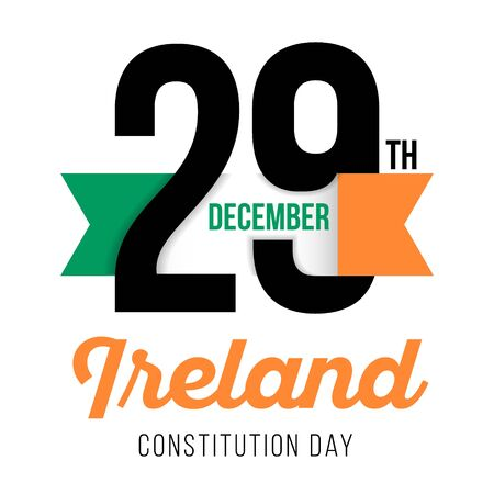 Congratulatory design for December 29, to the Day of the Constitution of Ireland and the text with the colors of the flag of Ireland. Vector illustration