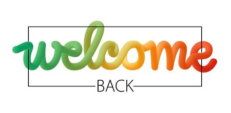 Welcome back spectrum inscription or print isolated on white background. Vector template for poster, banner design. 写真素材 - 149687773