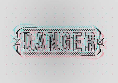 Danger. Conceptual Layout with HUD elements for print and web. Lettering with futuristic user interface elements.