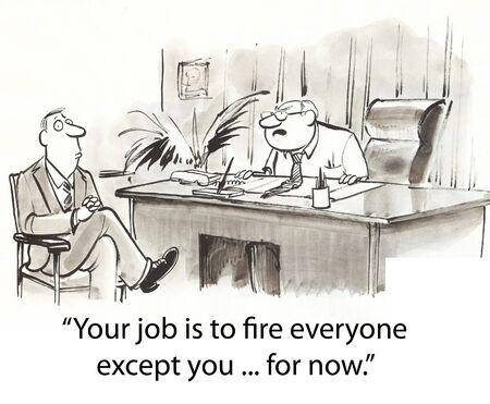 firing: worried man is hired to fire others