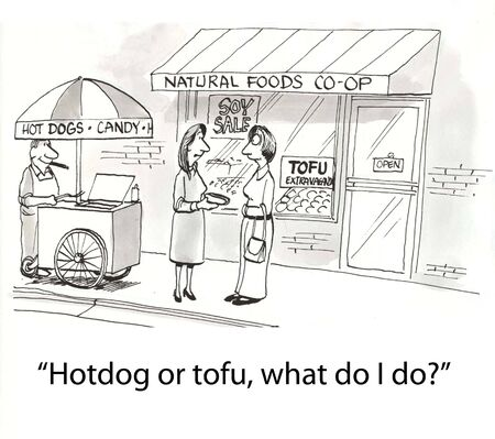 Hotdogs or tofu are the choices