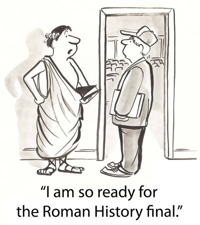 newspaper cartoons: student in toga for history final