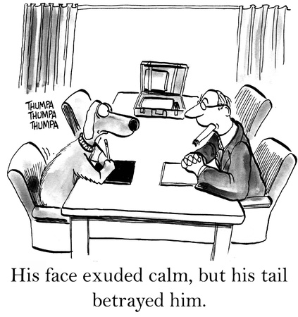 worried executive: His face exuded calm but his tail betrayed him.