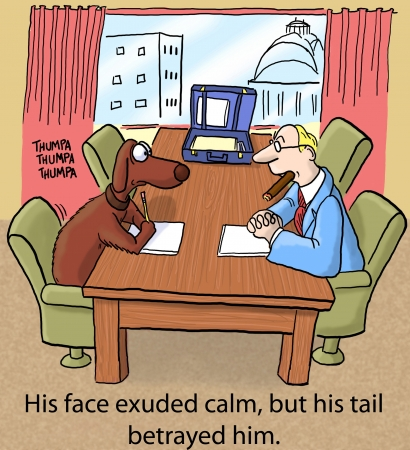 worried executive: His face exuded calm, but his tail betrayed him.