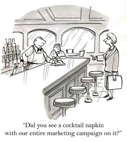 """""""Hast du einen Cocktail Serviette mit unserem gesamten Marketing-Kampagne auf sie?"""" Standard-Bild"""
