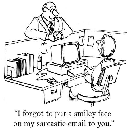 メールでスマイリーの顔を忘れてください。