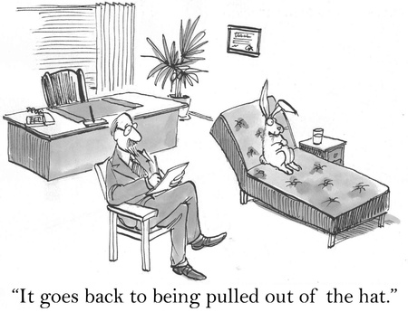 psychologist: It goes back to being pulled out of the hat.