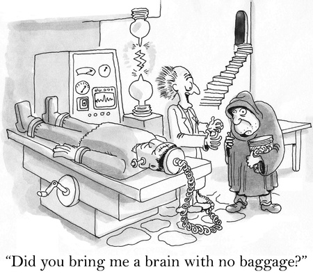 """""""Heb je me een brein zonder bagage?"""""""