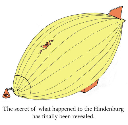 gag: The secret of what happened to the Hindenburg has finally been revealed