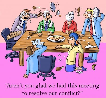 """""""Ben je niet blij dat we deze bijeenkomst om onze conflicten op te lossen?"""""""
