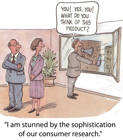 sophistication: I am stunned by the sophistication of our consumer research