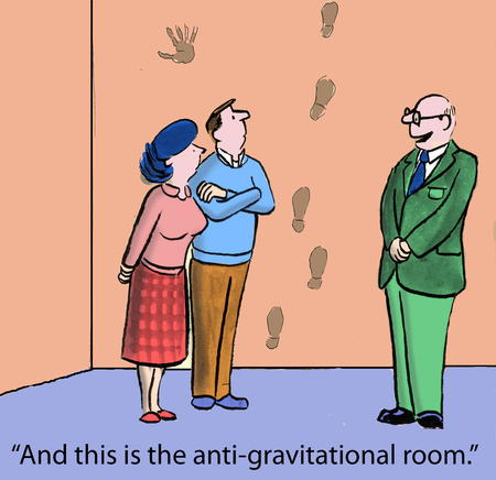 And this is the anti-gravitational room