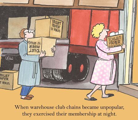 frugal: When warehouse club chains became unpopular, they exercised their membership at night
