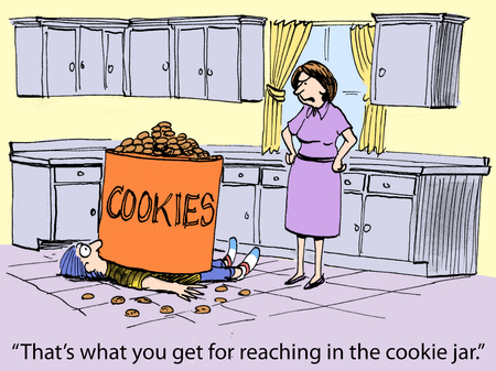Thats what you get for reaching in the cookie jar.