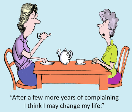 After a few more years of complaining, I think I may change my life   photo