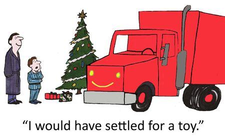 would: Avrei optato per un camion giocattolo per Natale