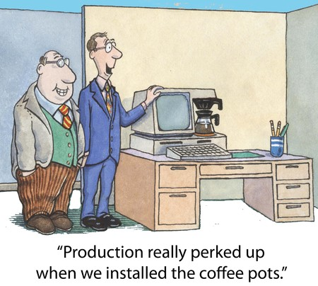 comic duo: Production has really perked up since we installed the coffee pots. Stock Photo