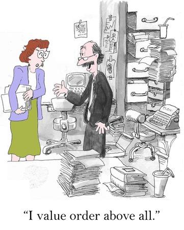 """oficina desordenada: """"Orden de valor que, sobre todo,"""" en mi oficina. Foto de archivo"""