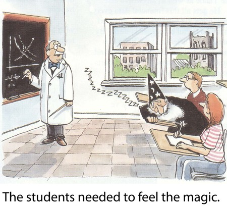 The students needed to feel the magic