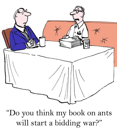 bidding: Do you think my book on ants will start a bidding war?