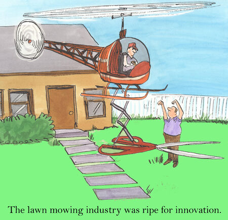 lawn mowing: The lawn mowing industry was ripe for innovation