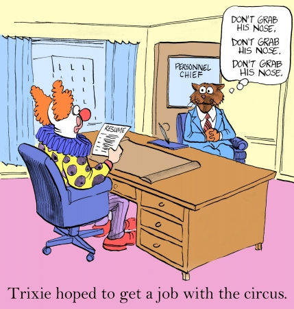 applicant: Trixie hoped to get a job with the circus.