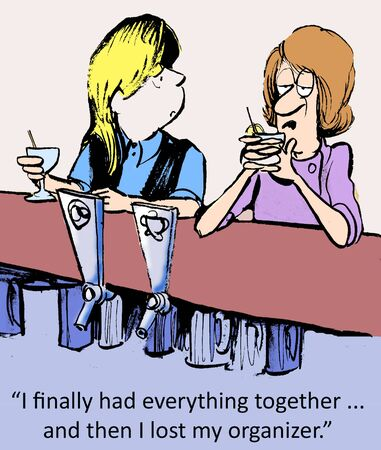 newspaper cartoons: I finally had everything together     and then I lost my organizer
