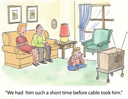 had:  We had him such a short time before cable took him