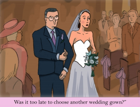 mother in law: Was it too late to choose another wedding gown