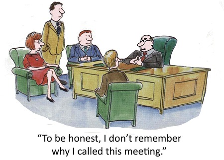 Frankly, I dont remember why I called this meeting. photo