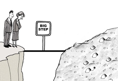 Cartoon of two business people standing on cliff and looking across to next cliff, there is a small bridge, it is a Big Step.