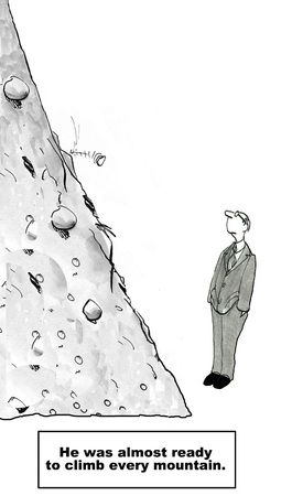 Cartoon of businessman looking up a mountain, he is almost ready to climb every mountain.