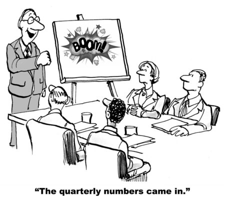quarterly: Cartoon of business leader by chart that says \