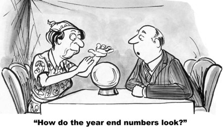 prediction: Cartoon of fortune teller with crystal ball and businessman asking her how the year end numbers look.