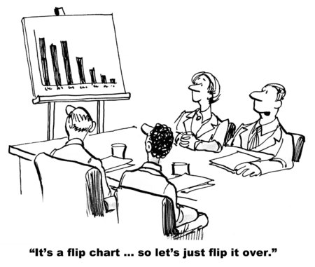 sales meeting: Cartoon of business meeting and chart with steeply declining sales, businessman says Its a flip chart, lets flip it over