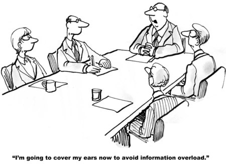 Cartoon of businessman at meeting saying he is going to cover his ears to avoid information overload Imagens