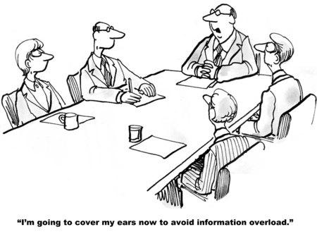 Cartoon van zakenman op vergadering zeggen dat hij gaat zijn oren te bedekken om informatie-overload te voorkomen